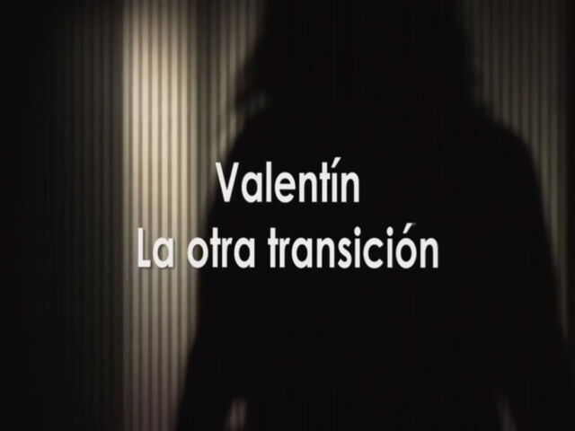 Valentin, la otra transicion
